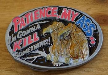 """Humor gesp  """" Patience my ass """"  Geduld lik mijn kont"""