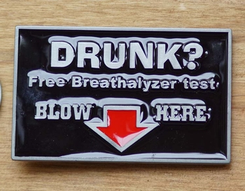 "Tekst buckle  "" Drunk ? """