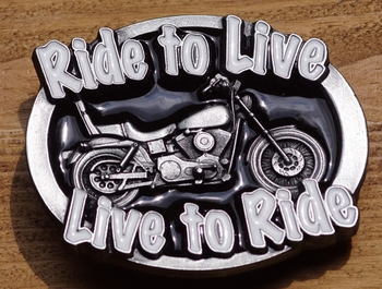 """Buckle / gesp  """" Live to ride, ride to live """""""