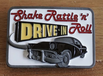 "Buckle  "" Shake rattle 'n roll, drive in """