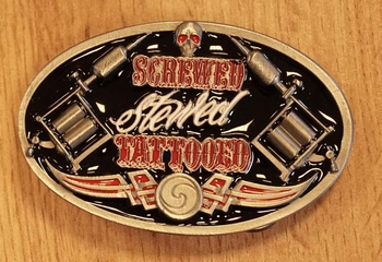 "Buckle  "" Screwed stewed tattooed ""  UITVERKOCHT"