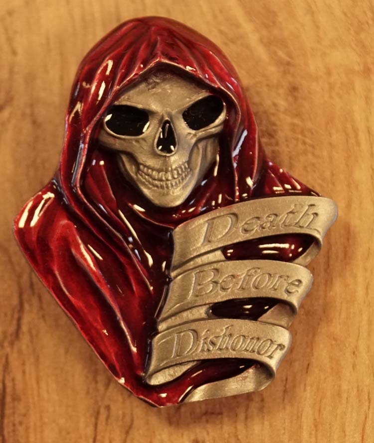 "Buckle   "" Death before dishonor """