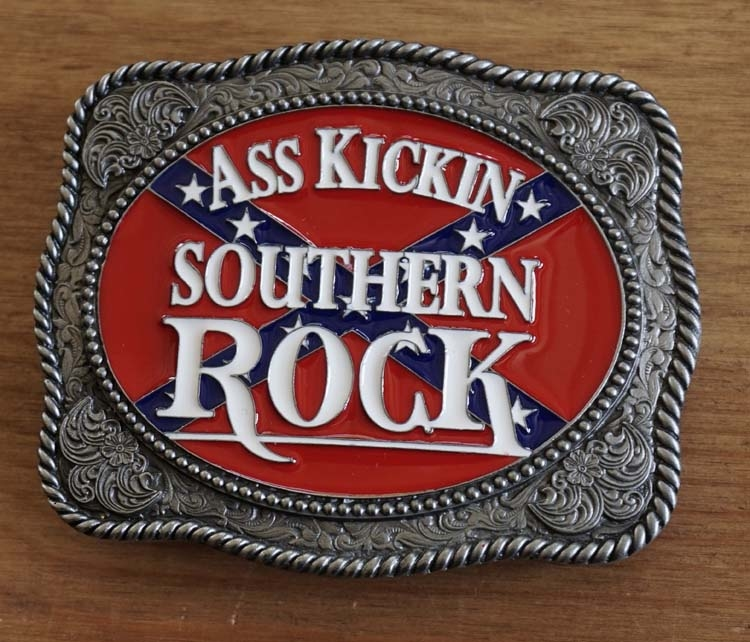 "Buckle  "" Southern rock ass kickin """