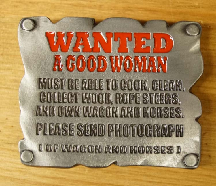 "Buckle  "" Wanted a good woman """