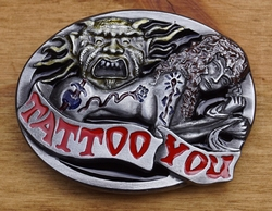 "Humor gesp  "" Tattoo you """